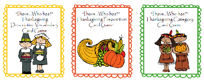 """I have Who has"" Thanksgiving - categories, vocabulary, prepositions (FREEBIE)"