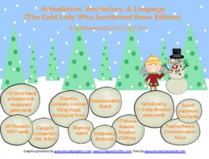 Articulation, Vocabulary, & Language {The Cold Lady Who Swallowed Snow Edition}